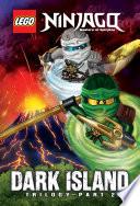 LEGO Ninjago  Dark Island Trilogy