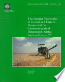 The Agrarian Economies of Central and Eastern Europe and the Commonwealth of Independent States