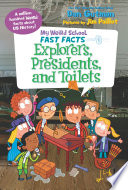 My Weird School Fast Facts  Explorers  Presidents  and Toilets