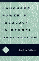 Language Power And Ideology In Brunei Darussalam