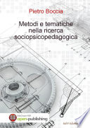 Metodi e tematiche nella ricerca socio psico pedagogica