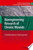 Bioengineering Research of Chronic Wounds