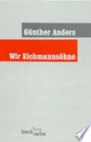 Wir Eichmanns  hne
