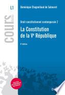 Droit constitutionnel contemporain. 2. La Constitution de la Ve République