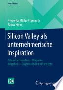 Silicon Valley als unternehmerische Inspiration
