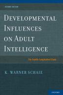 Developmental Influences on Adult Intelligence