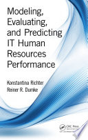 Modeling Evaluating And Predicting It Human Resources Performance