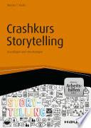 Crashkurs Storytelling   inkl  Arbeitshilfen online