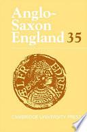 Anglo-Saxon England: Volume 35