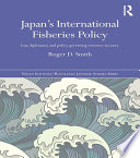 Japan s International Fisheries Policy