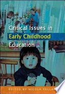 Critical Issues In Early Childhood Education book