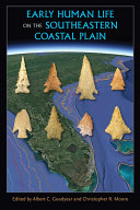 Early Human Life on the Southeastern Coastal Plain