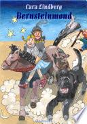 Bernsteinmond - Ein Roman der Fantasy über Hexe, Ritter, Zwerg und Teufel