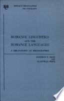 Romance Linguistics and the Romance Languages