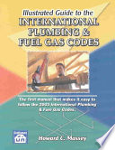 Illustrated Guide to the International Plumbing   Fuel Gas Codes