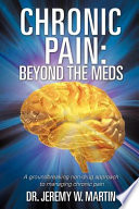 Chronic Pain: Beyond the Meds
