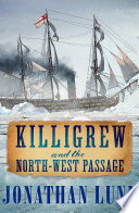 Killigrew and the North West Passage