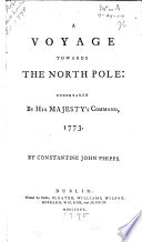 A Voyage Towards the North Pole Undertaken by His Majesty s Command  1773
