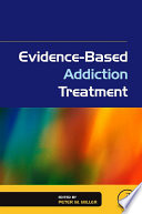 Evidence Based Addiction Treatment