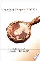 "Daughter Of The Queen Of Sheba : ""belongs on a shelf of classic..."