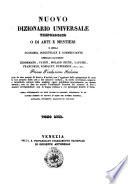 Nuovo dizionario universale tecnologico o di arti e mestieri e della economia industriale e commerciante compilato dai signori Lenormand  Payen  Molard Jeune     et al