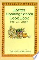 Boston Cooking School Cook Book