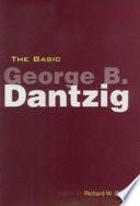 The Basic George B  Dantzig