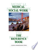 Medical Social Work : chief medical social worker and child welfare worker...