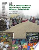 Growth and Equity Effects of Agricultural Marketing Efficiency Gains in India