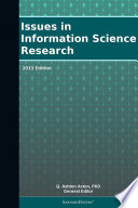 Issues In Information Science Research 2011 Edition