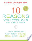 10 Reasons You Feel Old and Get Fat    Book PDF