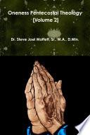 Oneness Pentecostal Theology  Volume 2