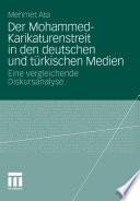 Der Mohammed-Karikaturenstreit in den deutschen und türkischen Medien