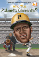 Who Was Roberto Clemente  Rico Roberto Clemente Had A Talent For