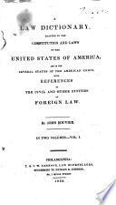 A Law Dictionary Adapted To The Constitution And Laws Of The United States Of America And Of The Several States Of The American Union