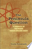 The Peninsula Question