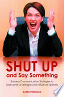 Shut Up and Say Something