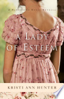 A Lady of Esteem (Hawthorne House)