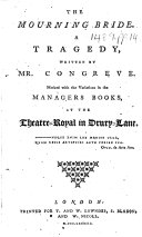 The Mourning Bride  A Tragedy     Marked with the Variations in the Managers Books  at the Theatre Royal in Drury Lane