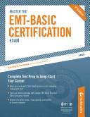 Master the EMT Basic Certification Exam