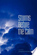 Storms Before the Calm