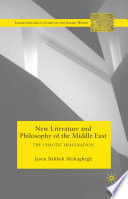 New Literature and Philosophy of the Middle East