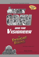 Johnny Grav and the Visioneer in Twilight Rising