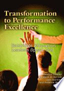 Transformation to Performance Excellence