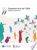 Comment va la vie ? 2015 Mesurer le bien-être