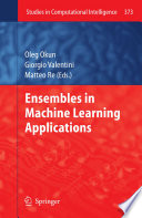 Ensembles in Machine Learning Applications