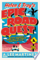 Helen and Troy s Epic Road Quest