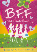 B F F  Best Friends Forever