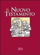 Il Nuovo Testamento  Dalla Bibbia di Gerusalemme  Ediz  a caratteri grandi