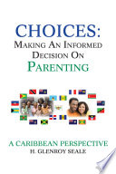 Choices Making An Informed Decision On Parenting